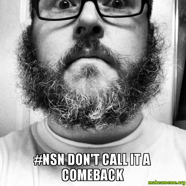 nsn Dont Call nsn don't call it a comeback make a meme