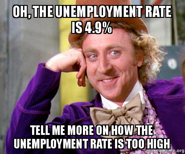 oh the unemployment oh, the unemployment rate is 4 9% tell me more on how the