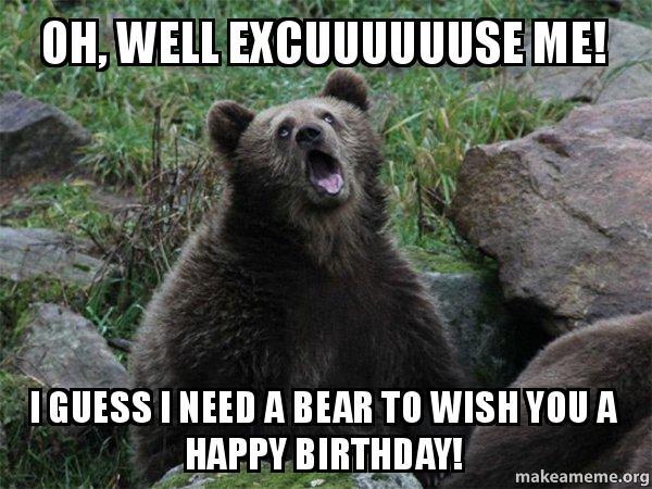 Sarcastic Bear meme