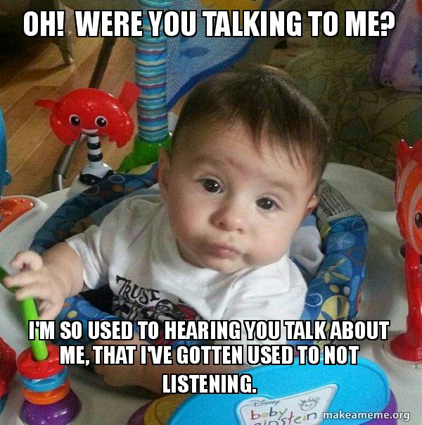 Were You Talking  to Me?