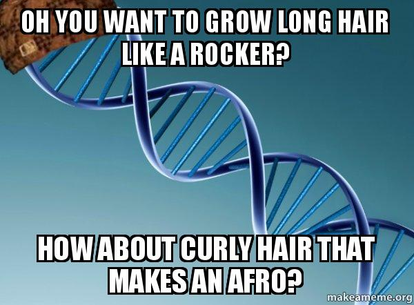 Oh You Want To Grow Long Hair Like A Rocker How About