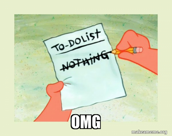 To Do List - Nothing meme
