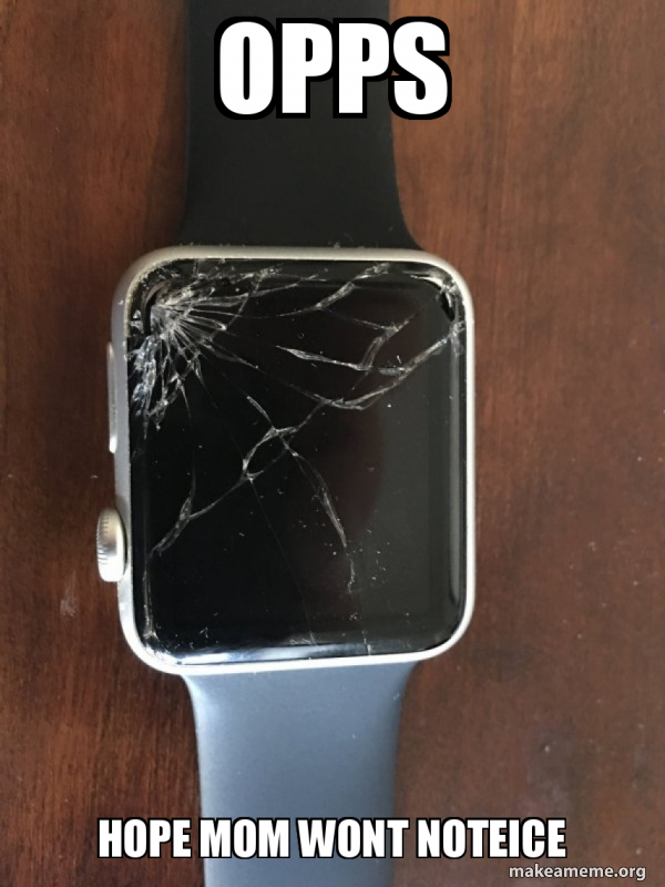 Broken Apple Watch meme