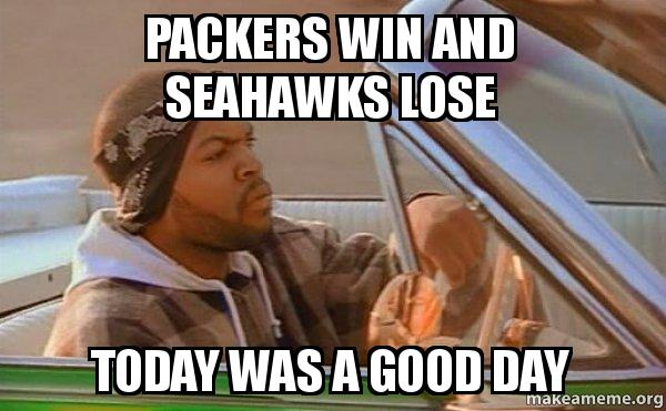 packers win and pbkxa9 packers win and seahawks lose today was a good day today was a,Packers Win Meme