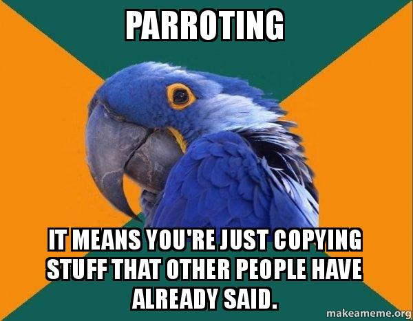 parroting-it-means.jpg