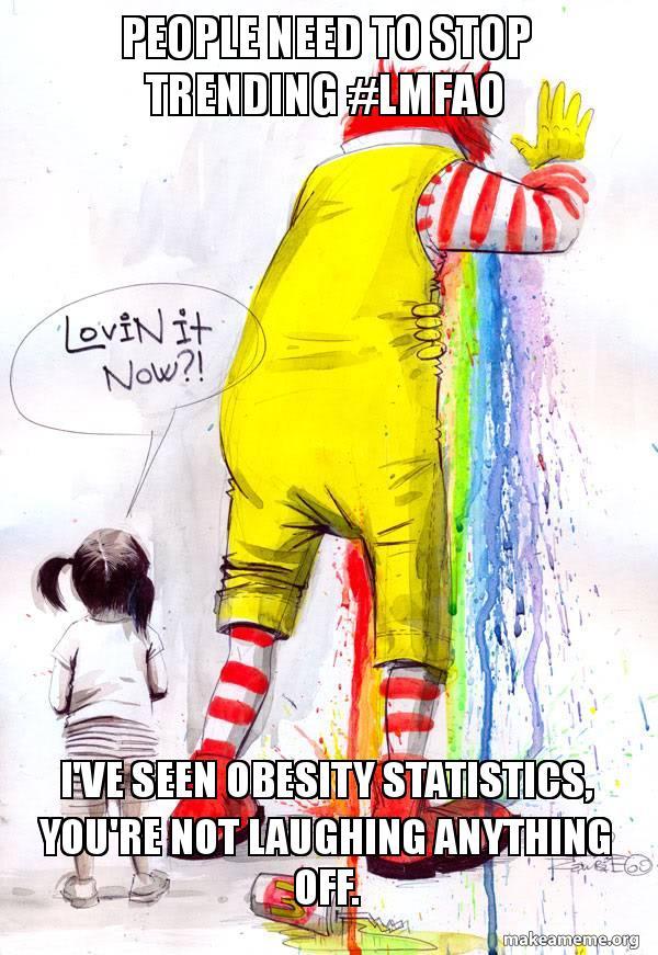People need to stop trending #LMFAO I've seen obesity