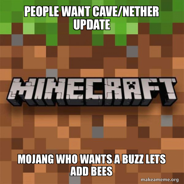 People Want Cave Nether Update Mojang Who Wants A Buzz Lets Add
