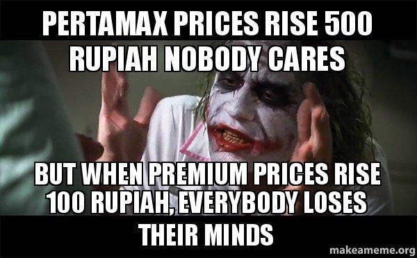 Nobody Cares Meme Joker Pertamax prices rise 5...