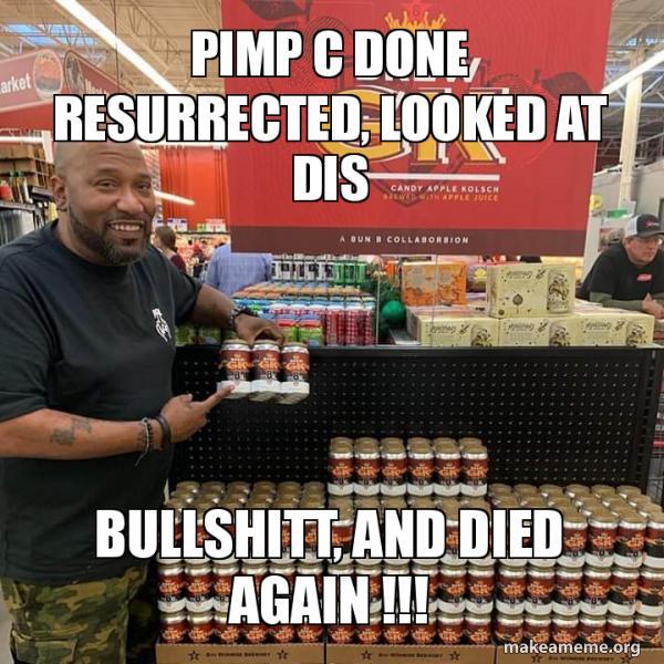 PIMP C DONE RESURRECTED, LOOKED AT DIS BULLSHITT, AND DIED