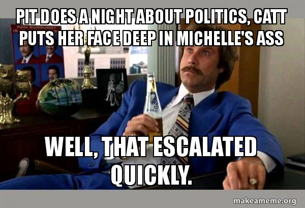 Ron Burgundy Boy That Escalated Quickly Meme