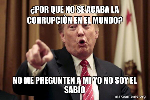 Donald Trump Says meme