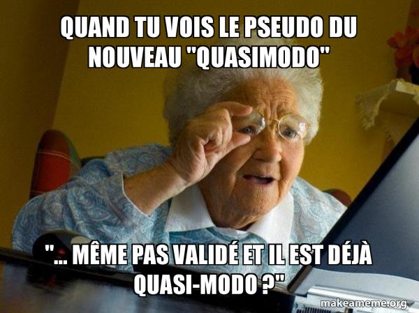 Le grenier des memes ! - Page 3 Quand-tu-vois-9f1537