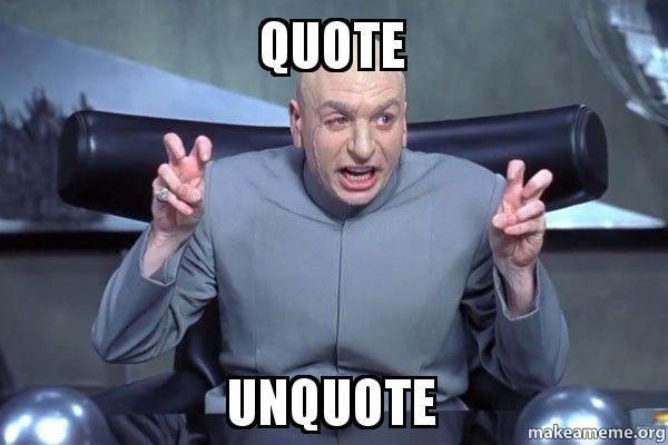 Quote Unquote Dr Evil Austin Powers Make A Meme