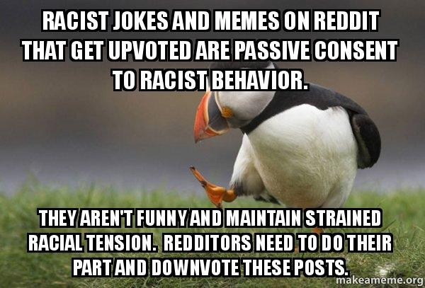 Racist <b>jokes</b> and memes on <b>Reddit</b> that get upvoted are passive ...