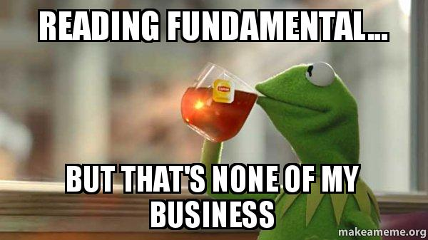 Reading Fundamental But Thats None Of My Business Kermit