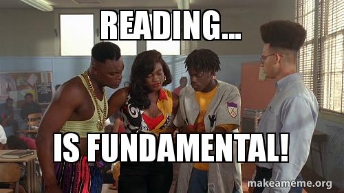 Reading Is Fundamental Make A Meme