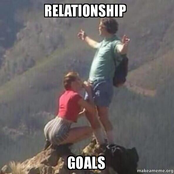 relationship goals jdwc2t relationship goals make a meme