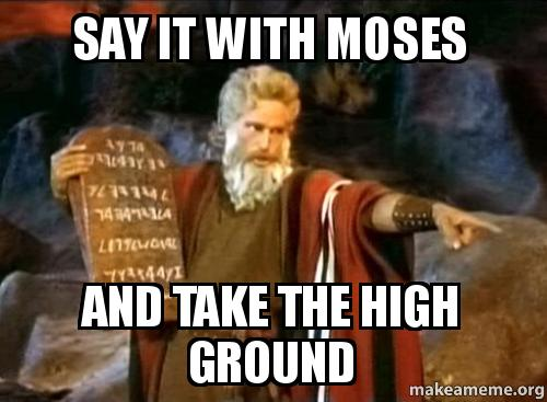 say it with t2y7dy say it with moses and take the high ground moses charlton heston