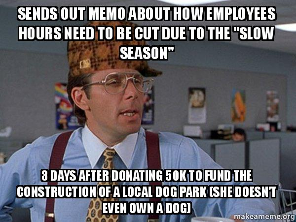 sends out memo about how employees hours need to be cut