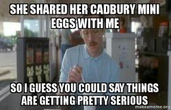 she shared her 50u5e1 she shared her cadbury mini eggs with me so i guess you could say