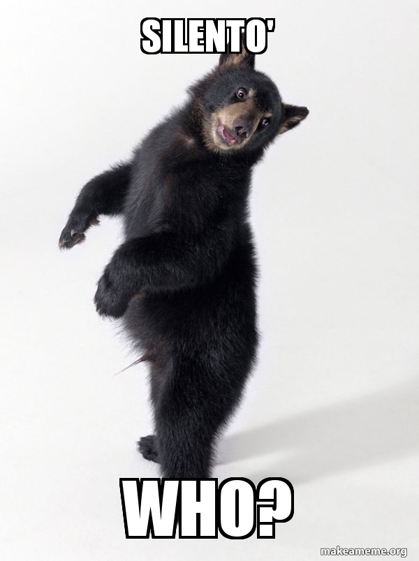 silento' who? - Super Bear'd | Make a Meme