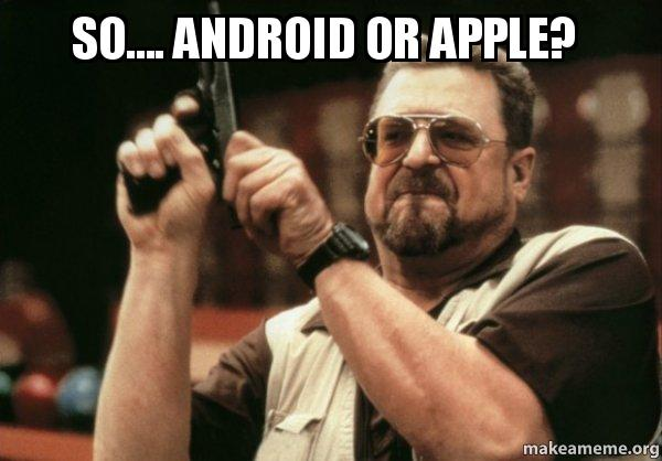 Do you want an Apple or an Android? – The Blogger Life