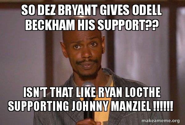 So Dez Bryant Gives Odell Beckham His Support Isn T That