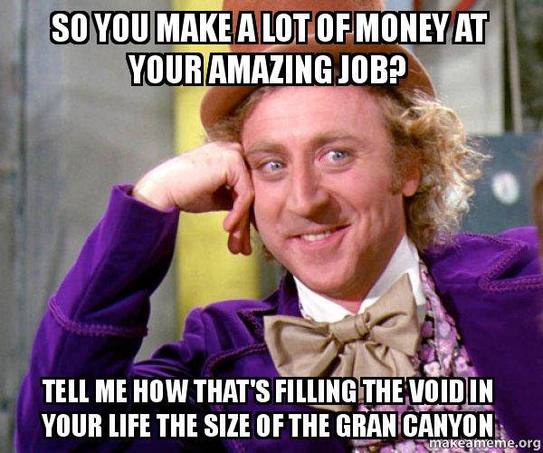 Your So Amazing: So You Make A Lot Of Money At Your Amazing Job? Tell Me