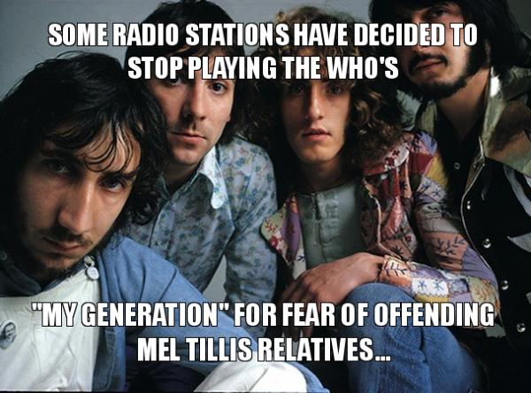 Some radio stations have decided to stop playing the who's
