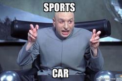 Sports Car Dr Evil Austin Powers Make A Meme