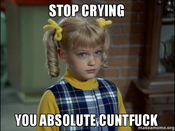Stop Crying Memes Cindy Brady Meme meme