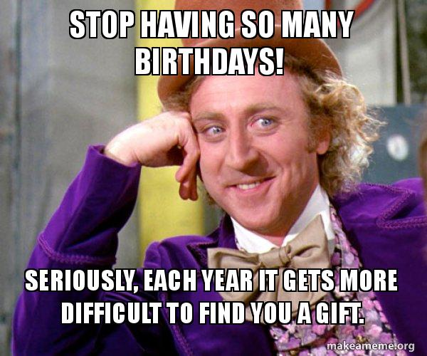 Funny Birthday Memes For Old Guys : Top hilarious unique birthday memes to wish friends relatives