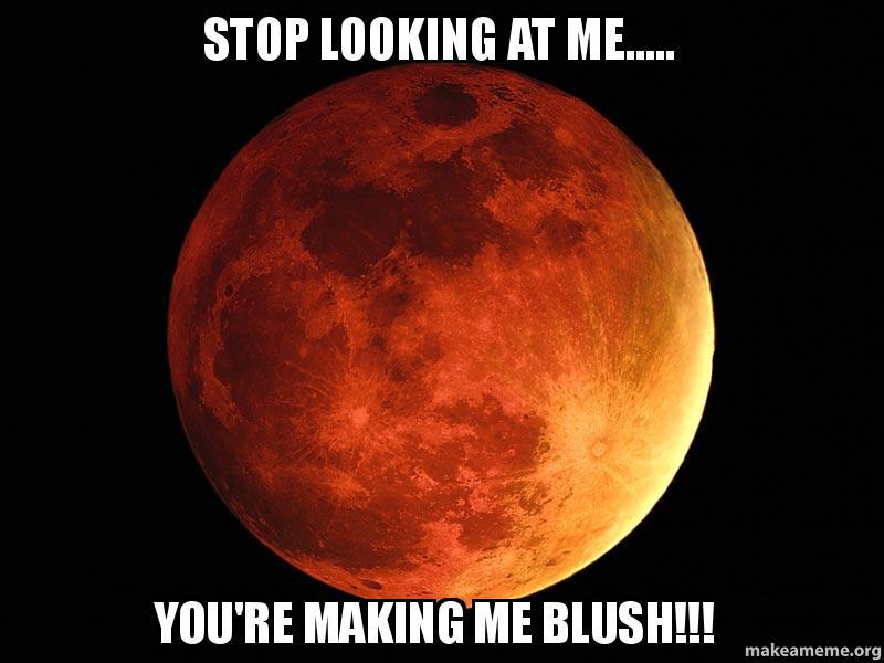 you make me blush meme - photo #32