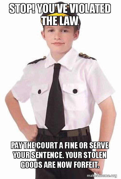 Stop Youve Violated The Law Pay The Court A Fine Or Serve Your