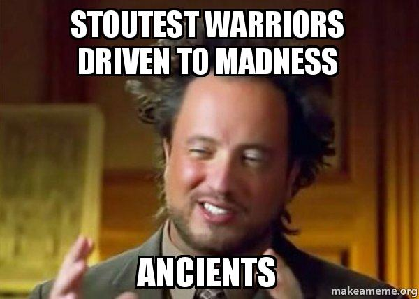 6395157ed25b2 stoutest warriors driven to madness Ancients - Ancient Aliens ...