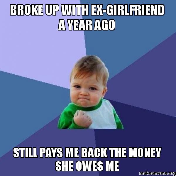 she owes me money