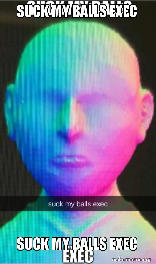 Suck balls