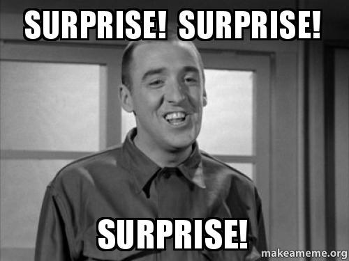 Jim Nabors Well Golly >> Surprise! Surprise! Surprise! - | Make a Meme