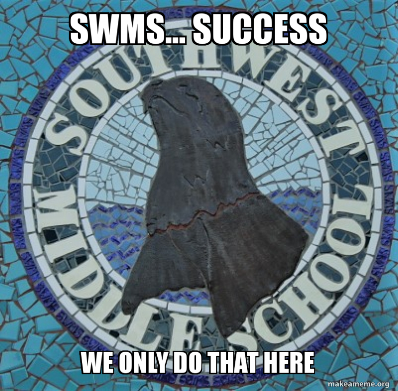 SWMS    SUCCESS we only do that here | Make a Meme