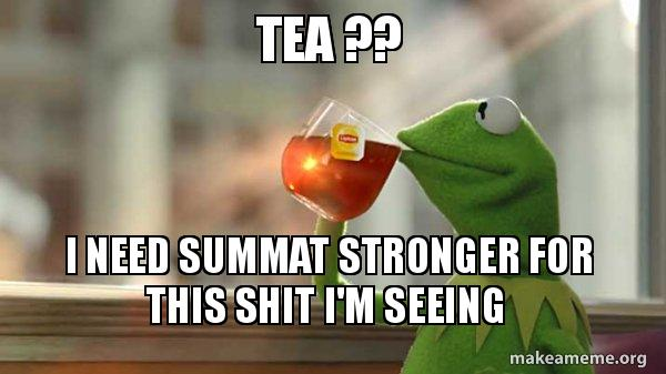 Kermit Drinking Tea meme