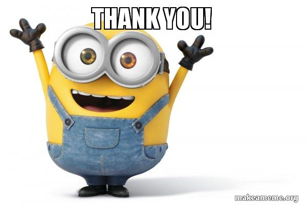 thank you jrtxcq thank you! happy minion make a meme