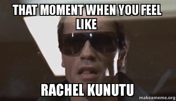 that moment when n1z1l0 that moment when you feel like rachel kunutu make a meme