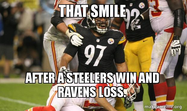 That Smile After A Steelers Win And Ravens Loss Make A Meme