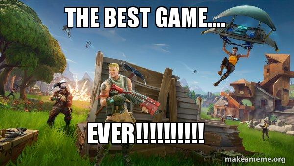 the best game     EVER!!!!!!!!!! - Fortnite Battle Royale game