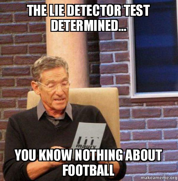 the lie detector uk0yab the lie detector test determined you know nothing about football