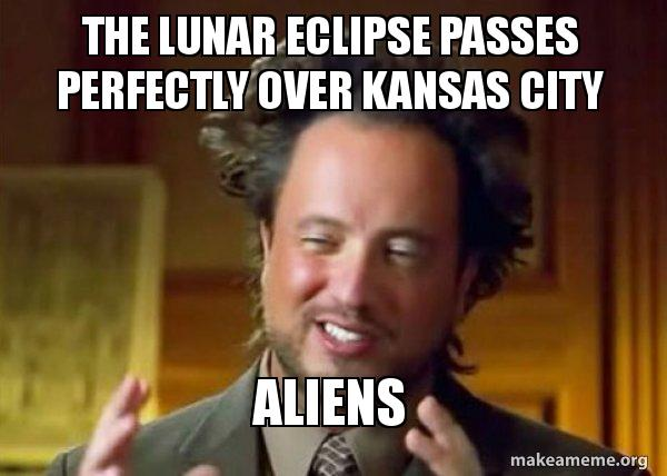 The Lunar Eclipse Passes Perfectly Over Kansas City Aliens Ancient