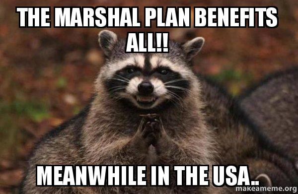 the reason of marshall plan The marshall plan taught lessons trump refuses to learn  in a handful of  paragraphs, the rationale and outlines of the european recovery.