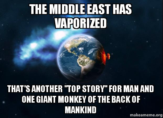 the middle east lsug21 the middle east has vaporized that's another \
