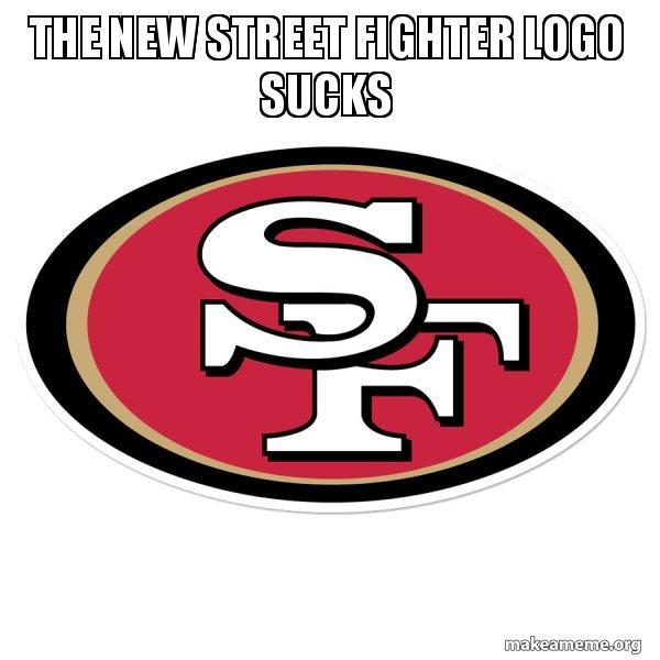The New Street Fighter Logo Sucks San Francisco 49ers Make A Meme