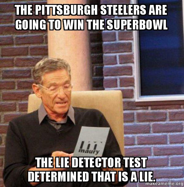 The Pittsburgh Steelers Are Going To Win The Superbowl The
